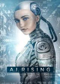 Regarder A.I. Rising en Streaming Gratuit sans limite