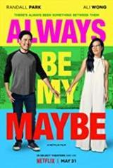 regarder Always Be My Maybe VF en Streaming