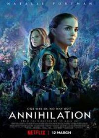 Regarder Annihilation en Streaming Gratuit sans limite