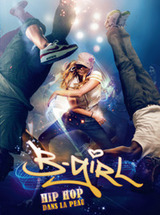 Regarder B-Girl en Streaming Gratuit sans limite