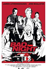 Regarder Bad Night en Streaming Gratuit sans limite