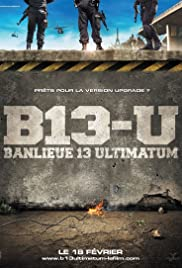 Regarder Banlieue 13 - Ultimatum en Streaming Gratuit sans limite