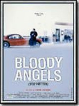 Regarder Bloody Angels en Streaming Gratuit sans limite