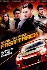Regarder Born To Race: Fast Track en Streaming Gratuit sans limite