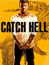 Regarder Catch Hell en Streaming Gratuit sans limite