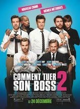 Regarder Comment tuer son boss 2 en Streaming Gratuit sans limite