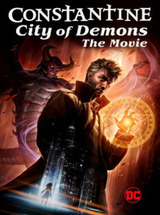 Regarder Constantine: City of Demons The Movie en Streaming Gratuit sans limite