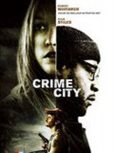 Regarder Crime City en Streaming Gratuit sans limite