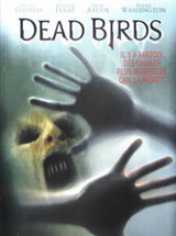 Regarder Dead Birds en Streaming Gratuit sans limite