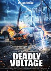 regarder Deadly Voltage en Streaming
