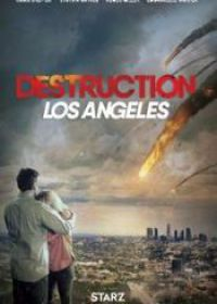 regarder Destruction Los Angeles en Streaming