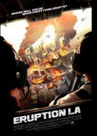 Regarder Eruption: LA en Streaming Gratuit sans limite