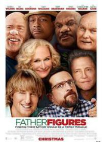 Regarder Father Figures en Streaming Gratuit sans limite