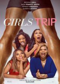 Regarder Girls Trip en Streaming Gratuit sans limite