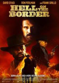 regarder Hell On The Border en Streaming