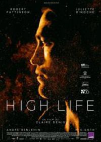Regarder High Life en Streaming Gratuit sans limite