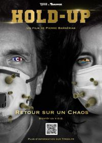 Regarder Hold-up en Streaming Gratuit sans limite