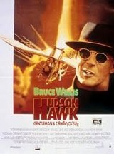Regarder Hudson Hawk, gentleman et cambrioleur en Streaming Gratuit sans limite