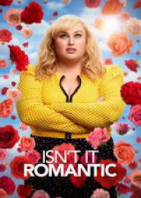 Regarder Isn't It Romantic en Streaming Gratuit sans limite