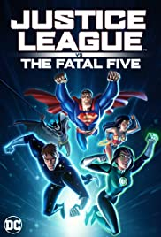 Regarder Justice League vs. The Fatal Five en Streaming Gratuit sans limite