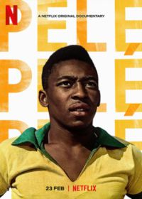 Regarder Pelé en Streaming Gratuit sans limite