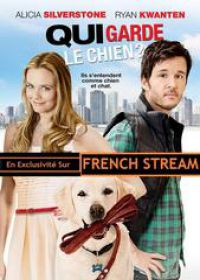 regarder Qui garde le chien ? en Streaming