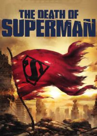 Regarder The Death of Superman en Streaming Gratuit sans limite