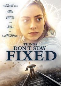 regarder Things Don't Stay Fixed en Streaming