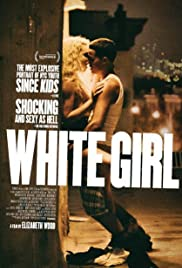 Regarder White Girl en Streaming Gratuit sans limite