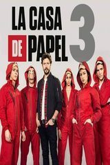 regarder La Casa de Papel - Saison 3 en Streaming