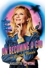 regarder On Becoming A God In Central Florida - Saison 1 en Streaming